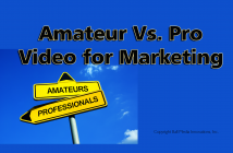 Amateur vs professional video production for marketing business