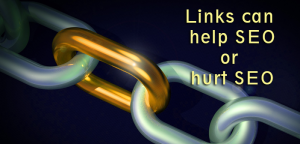 Links can help seo or hurt seo