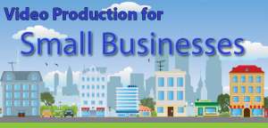 small business video production services Miami Fort Lauderdale palm beach