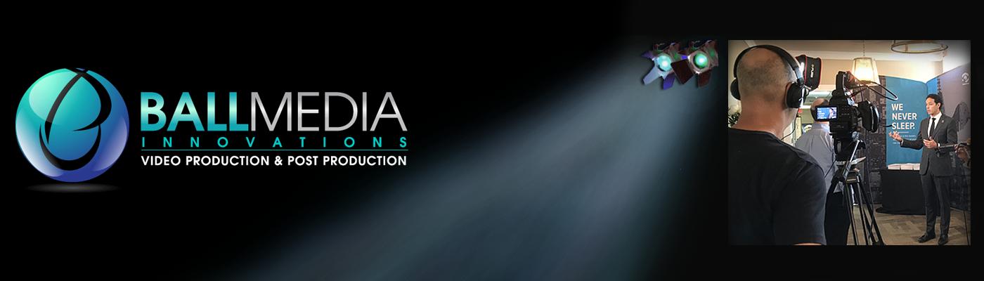 Ball Media Innovations – Video Production, Digital Marketing, Video Translation