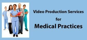 video production services for medical practices in south florida