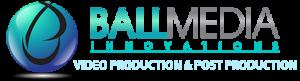 Ball Media Innovations - Miami Video Production Company - Miami & Orlando